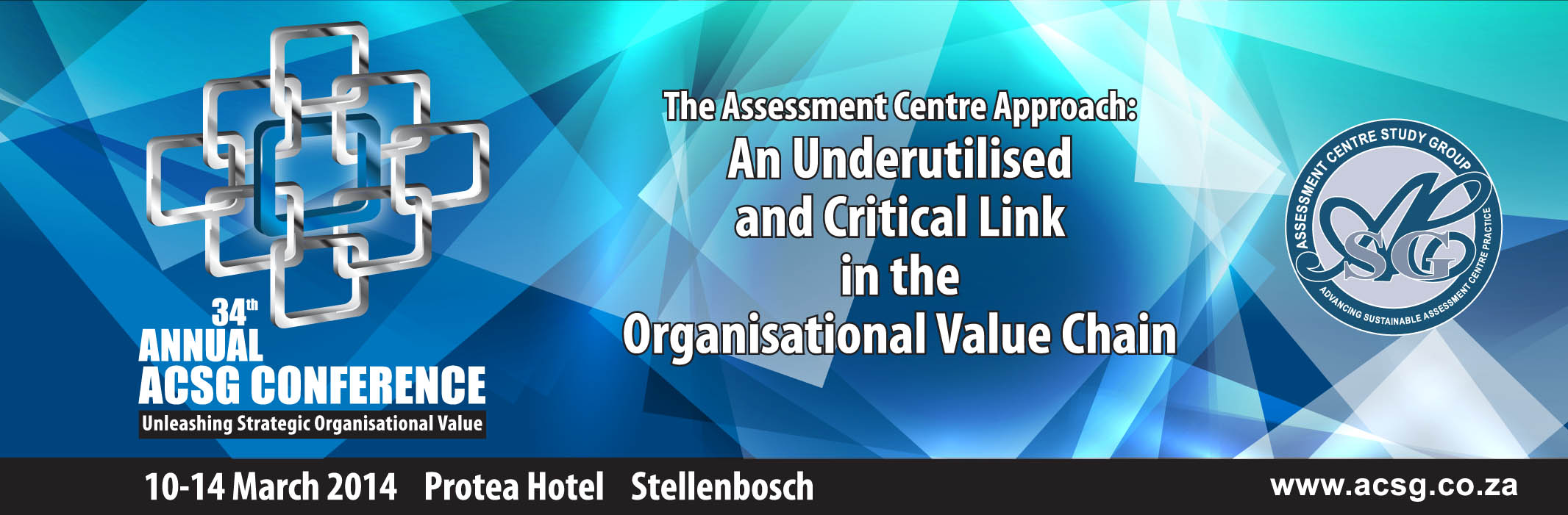 The Assessment Centre Approach: An Underutilised and Critical Link in the Organisational Value Chain