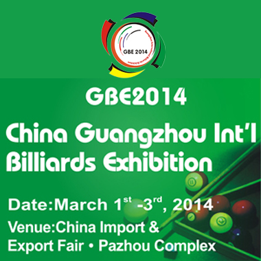 8TH CHINA GUANGZHOU INTERNATIONAL BILLIARDS EXHIBITION (GBE 2014)