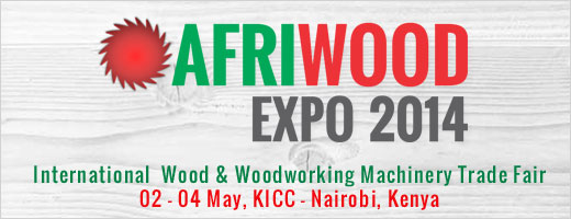 Afriwood 2014 : Wood Exhibition Africa Kenya