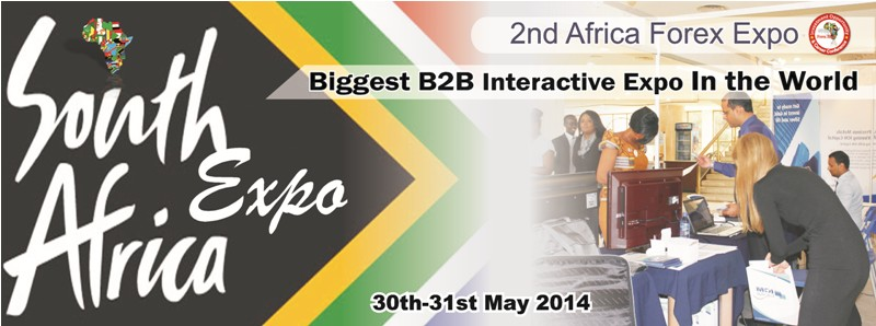Africa Forex Expo = Johannesburg, South Africa Host The World On 30 – 31 May 2014