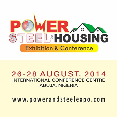 3RD POWER, STEEL AND HOUSING EXHIBITION & CONFERENCE, 26 -28 AUGUST, 2014