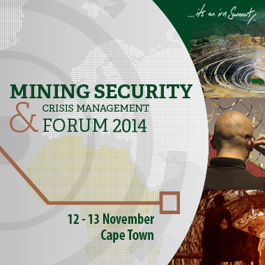 Mining Security & Crisis Management Forum 2014