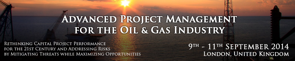 Advanced Project Management for the Oil & Gas Industry