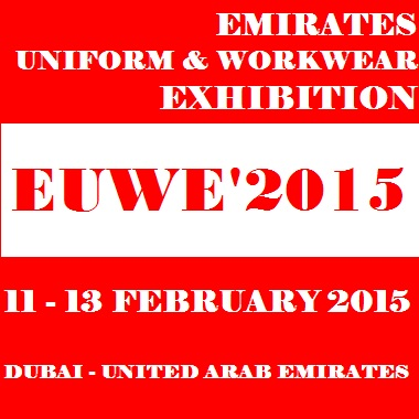 EUWE'2015 Emirates Uniform & Workwear Exhibition