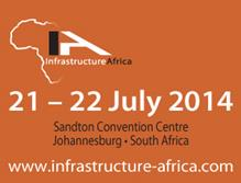 Infrastructure Africa Business Forum 21 – 22 July 2014