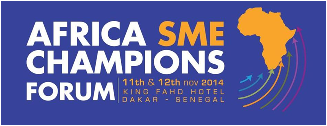 Africa SME Champions Forum: 300 African SMEs to get together in Dakar on 11 and 12 November 2014