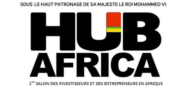 3ème édition HUB AFRICA, Salon des investisseurs et des entrepreneurs en Afrique