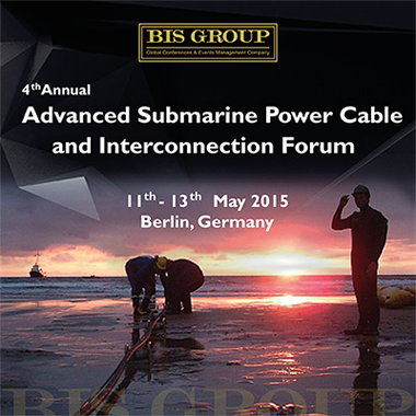 4th Annual Advanced Submarine Power Cable and Interconnection Forum (May 2015, Berlin)