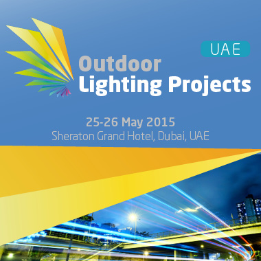 Outdoor Lighting Projects UAE to be held 25-26 May 2015