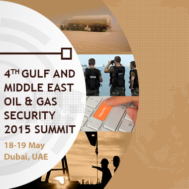 4th Gulf and Middle East Oil & Gas Security 2015 Summit