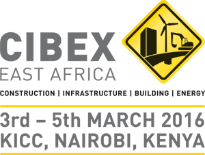 CIBEX East Africa 2016 – the 3rd International Trade Fair for the Construction, Infrastructure, Building and Energy Industry