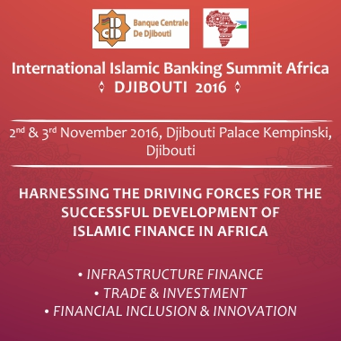 International Islamic Banking Summit Africa: Djibouti 2016