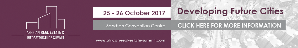 African Real Estate & Infrastructure Summit 2017 @ Sandton Convention Centre